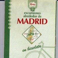 Libros de segunda mano: EXCURSIONES ALREDEDOR DE MADRID EN BICICLETA. Lote 26368450