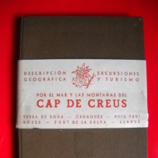 Libros de segunda mano: CAP DE CREUS - GUIA MONOGRÁFICA DE J. GARRIGA - 1948. Lote 26531340