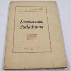 Libros de segunda mano: EVOCACIONES CIUDADANAS, LÉRIDA 1946. CALIU ILERDENC, 2º VOL.. Lote 27346835