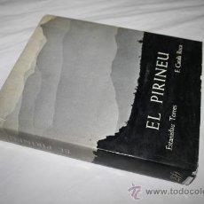 Libros de segunda mano: 0077- BONITO LIBRO ' EL PIRINEU', POR ESTANISLAU TORRES, AÑO 1971. Lote 139581340