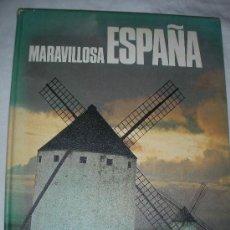Libros de segunda mano: MARAVILLOSA ESPAÑA. Lote 27382652