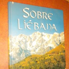 Libros de segunda mano: SOBRE LIÉBANA / ESTEBAN VICENTE. Lote 27552604