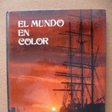 Libros de segunda mano: EL MUNDO EN COLOR - WILLIAM MACQUITTY (VER FOTOS).. Lote 27771914