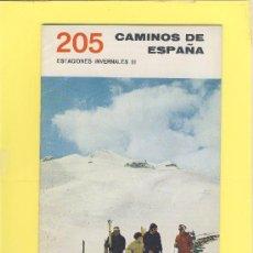 Libros de segunda mano: CAMINOS DE ESPAÑA CEPPA -RUTA 205 -ESTACIONES INVERNALES III. Lote 28020939