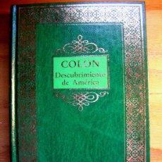 Libros de segunda mano: CRISTOBAL COLON EL DESCUBRIMIENTO. BIOGRAFIA. HISTORIA, VIAJES, CONQUISTAS. CUIDADA ENCUADERNACION.. Lote 296036643