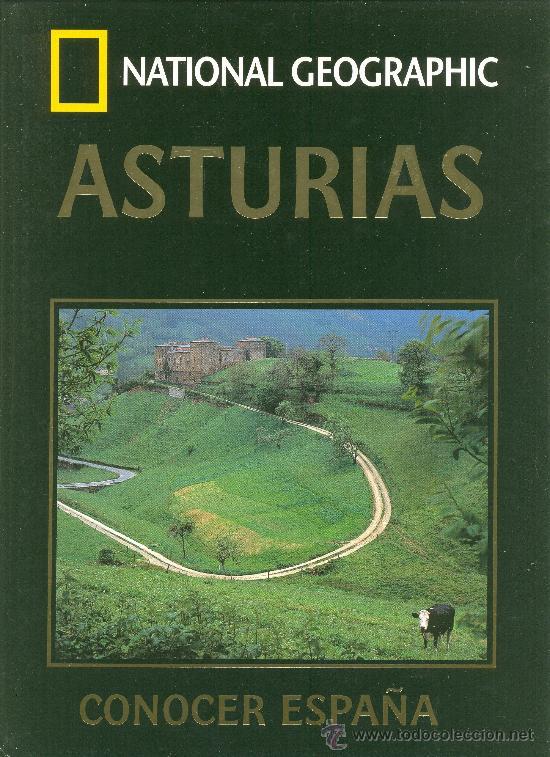 LIBRO: ASTURIAS DE CONOCER ESPAÑA . NATIONAL GEOGRAPHIC (Libros de Segunda Mano - Geografía y Viajes)