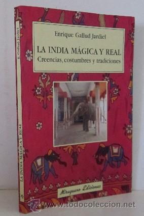 INDIA MAGICA Y ORIENTAL (Libros de Segunda Mano - Geografía y Viajes)