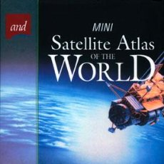 Libros de segunda mano: THE MINI SATELLITE ATLAS OF THE WORLD.. Lote 28271676
