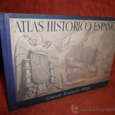 Libros de segunda mano - ATLAS HISTORICO ESPAÑOL - GONZALO MENEDEZ PIDAL - AÑO 1941. - 28355452