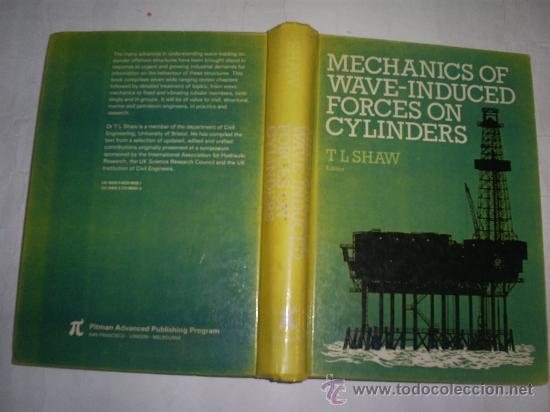 MECHANICS OF WAVE-INDUCED FORCES ON CYLINDERS 1979 RM53049 (Libros de Segunda Mano - Geografía y Viajes)