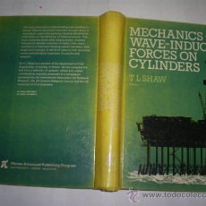 Libros de segunda mano: MECHANICS OF WAVE-INDUCED FORCES ON CYLINDERS 1979 RM53049. Lote 28378371