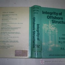 Libros de segunda mano: INTEGRITY OF OFFSHORE STRUCTURES D. FAULKNER M. J. COWLING P. A. FRIEZE RM53054. Lote 28378430