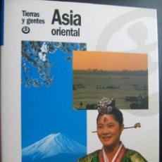 Libros de segunda mano: ASIA ORIENTAL. 1991. TIERRAS Y GENTES. Lote 28422065