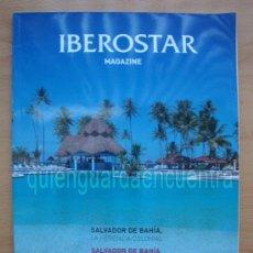 Libros de segunda mano: IBEROSTAR MAGAZINE, SALVADOR DE BAHIA, JAMAICA, CANARIAS Y MALLORCA. AÑO 2006. Lote 28401061