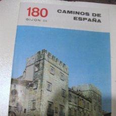 Libros de segunda mano: CAMINOS DE ESPAÑA. GIJÓN (III) Nº 180. Lote 28516755