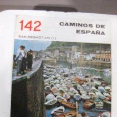 Libros de segunda mano: CAMINOS DE ESPAÑA. SAN SEBASTIAN (I) Nº 142. Lote 28517517