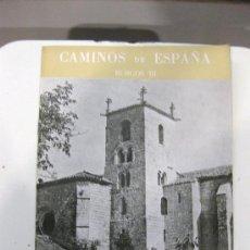 Libros de segunda mano: CAMINOS DE ESPAÑA. BURGOS (III) RUTA CVI. Lote 28518150
