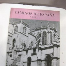 Libros de segunda mano: CAMINOS DE ESPAÑA. RUTA LXXXVIII. LEON (II). RUTA LXXXIX. Lote 28573983