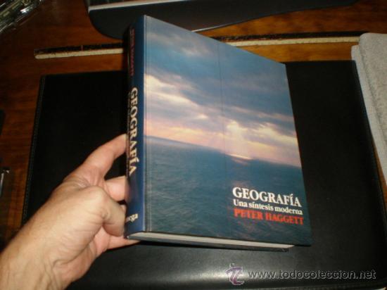 GEOGRAFIA. UNA SINTESIS MODERNA. PETER HAGGETT. EDIT. OMEGA. 1 EDICION. 1988. (Libros de Segunda Mano - Geografía y Viajes)