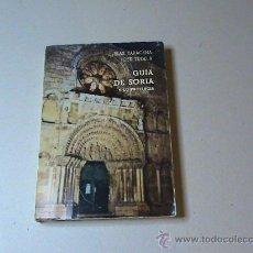 Libros de segunda mano: GUIA DE SORIA Y SU PROVINCIA (AUTOR: BLAS TARACENA Y JOSÉ TUDELA) . Lote 28811534