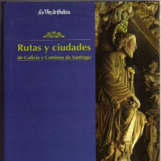 Libros de segunda mano: RUTAS Y CIUDADES DE GALICIA Y CAMINOS DE SANTIAGO.. Lote 28898659
