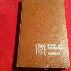 Libros de segunda mano: 121 ATLAS DE ESPAÑA AGUILAR, 1973 1ª EDICION. Lote 28931381