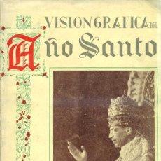 Libros de segunda mano: ESPAÑA EN ROMA - VISIÓN GRÁFICA DEL AÑO SANTO (1951) GRAN FORMATO. Lote 28973140