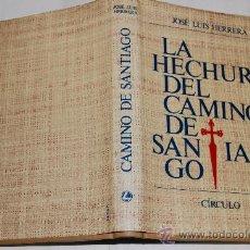 Libros de segunda mano: LA HECHURA DEL CAMINO DE SANTIAGO. JOSÉ LUIS HERRERA RM34231. Lote 28995525