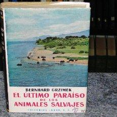 Libros de segunda mano: EL ULTIMO PARAISO DE LOS ANIMALES SALVAJES. . Lote 29289008