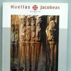 Libros de segunda mano: HUELLAS JACOBEAS XACOBEO 99 CAMINO DE SANTIAGO XUNTA DE GALICIA 1999. Lote 29500281