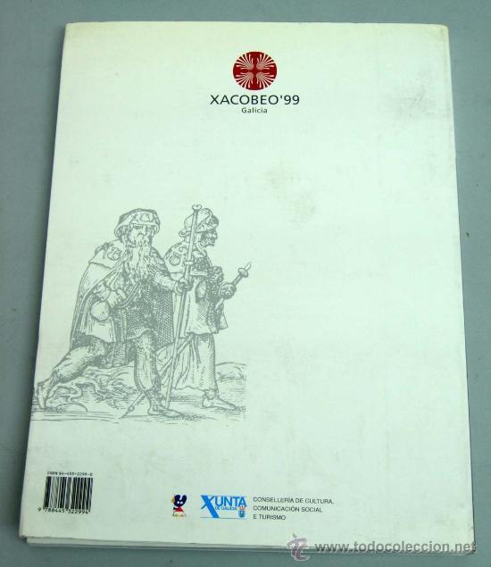 Libros de segunda mano: Huellas jacobeas Xacobeo 99 Camino de Santiago Xunta de Galicia 1999 - Foto 5 - 29500281