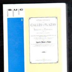 Libros de segunda mano: NOTICIA HISTORICA DE LAS CALLES Y PLAZAS DE XEREZ DE LA FRONTERA POR AGUSTIN MUÑOZ Y GOMEZ - JEREZ. Lote 199244516