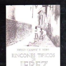 Libros de segunda mano: RINCONES TIPICOS DE JEREZ POR DIEGO CAMPOY. Nº 1, 2 Y 3 - GRUPO LITERARIO SHERRY, 1974. Lote 29512916