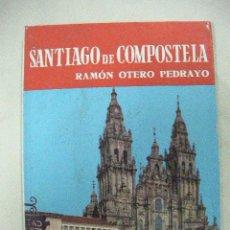 Libros de segunda mano: SANTIAGO DE COMPOSTELA DE RAMON OTERO PEDRAYO (EM2). Lote 29839419