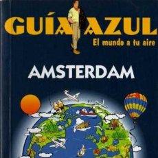 Libros de segunda mano: GUÍA AZUL - AMSTERDAM - EDICIONES GAESA . Lote 29894107