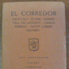 Libros de segunda mano: MAPA EDITORIAL ALPINA. EL CORREDOR. MONT ALT, EL FAR, PARPERS.. 1968.. Lote 30095993