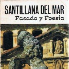 Libros de segunda mano: SANTILLANA DEL MAR PASADO Y POESÍA. Lote 30085622