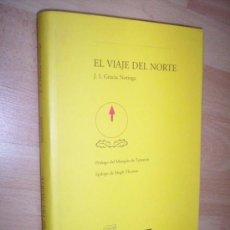 Libros de segunda mano: EL VIENTO DEL NORTE / GRACIA NORIEGA. Lote 30208718