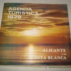 Libros de segunda mano: AGENDA TURISTICA 1979 DE ALICANTE Y SU COSTA BLANCA .. Lote 30266707