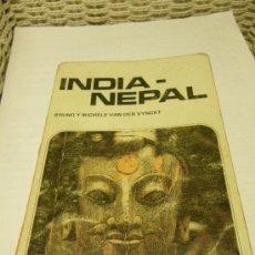 Libros de segunda mano: INDIA-NEPAL. BRUNO Y MICHELE VAN DER VYNCKT. ED. ALATAÏR, 1981 Y ¿VIAJE AL EDEN?. Lote 30421140