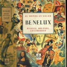 Libros de segunda mano: EL MUNDO EN COLOR : BENELUX (1952) EDICIONES CASTILLA. Lote 30549868