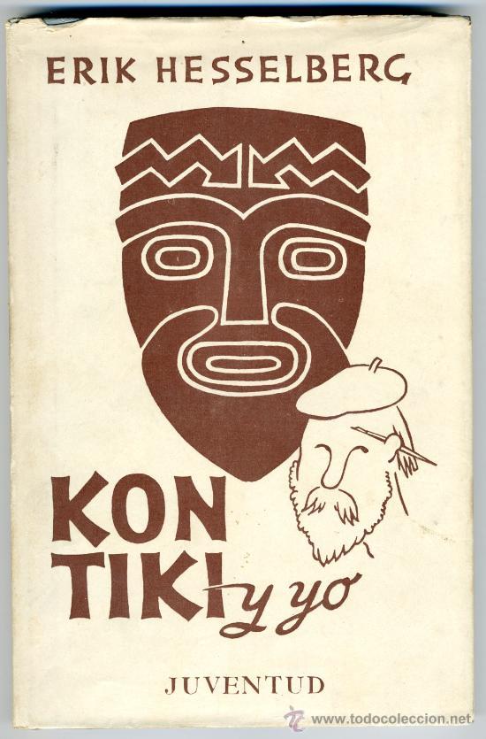 KON-TIKI Y YO - ERIK HESSELBERG (Libros de Segunda Mano - Geografía y Viajes)