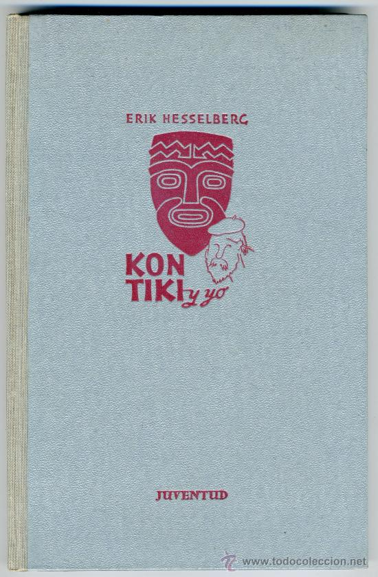 Libros de segunda mano: KON-TIKI Y YO - ERIK HESSELBERG - Foto 2 - 30607543