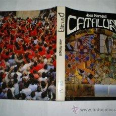 Libros de segunda mano: CATALUÑA JOAN MARAGALL EMPRESA NACIONAL DE CELULOSAS / GRUPO ENCE, 1985 RM53734. Lote 30742632