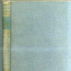 Libros de segunda mano: FOSCO MARAINI : EL DESCONOCIDO TIBET (AYMÁ, 1952). Lote 30900289