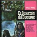 Libros de segunda mano: A. COWELL : EL CORAZÓN DEL BOSQUE -LA SELVA AMAZÓNICA (BRUGUERA. 1963). Lote 30900455
