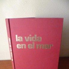 Libros de segunda mano: LA VIDA EN EL MAR, POR MENICO TORCHIO; EDITORIAL TEIDE, BARCELONA, 1979; . Lote 30941667