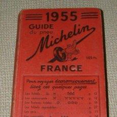 Libros de segunda mano: GUIDE MICHELIN FRANCE 1955. Lote 31024981