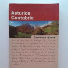 Libros de segunda mano: ASTURIAS CANTABRIA - CUADERNOS DE RUTA - EDITORIAL PLANETA - 1998. Lote 31156247