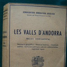 Libros de segunda mano: LES VALLS D'ANDORRA. RECULL DOCUMENTAL - BONAVENTURA RIBERAYGUA ARGELICH - 1946 -1ª EDICIO EN CATALA. Lote 31390517